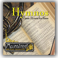 Click here for Mainstreet Brass Quintet's Hymnos brass and organ CD and other brass ensemble CDs