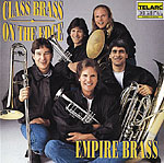 Click here for the Class Brass: On The Edge CD featuring the Empire Brass and other brass CDs