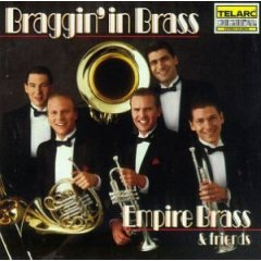 Click here for the Braggin' in Brass CD featuring the Empire Brass and other brass CDs
