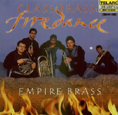 Click here for the Class Brass: Firedance CD featuring the Empire Brass and other brass CDs