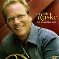 Click here for the Just Me and My Horn CD featuring Eric Ruske and other French horn CDs