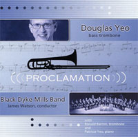 Click here for Doug Yeo's Proclamation CD and other bass trombone CDs