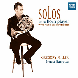 Click here for the Solos for the Horn Player with Piano Accompaniment French horn CD featuring Greg Miller and other French horn CDs