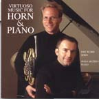 Virtuoso Music for Horn and Piano French horn CD: Eric Ruske